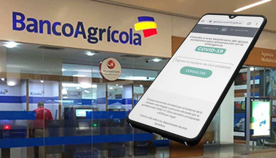 Banco Agrícola comparte importante información para los beneficiados del subsidio de $300